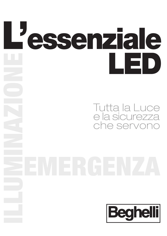 Catalogo Beghelli Lampade Di Emergenza.Catalogo L Essenziale Led Beghelli Catalogo Pdf Documentazione