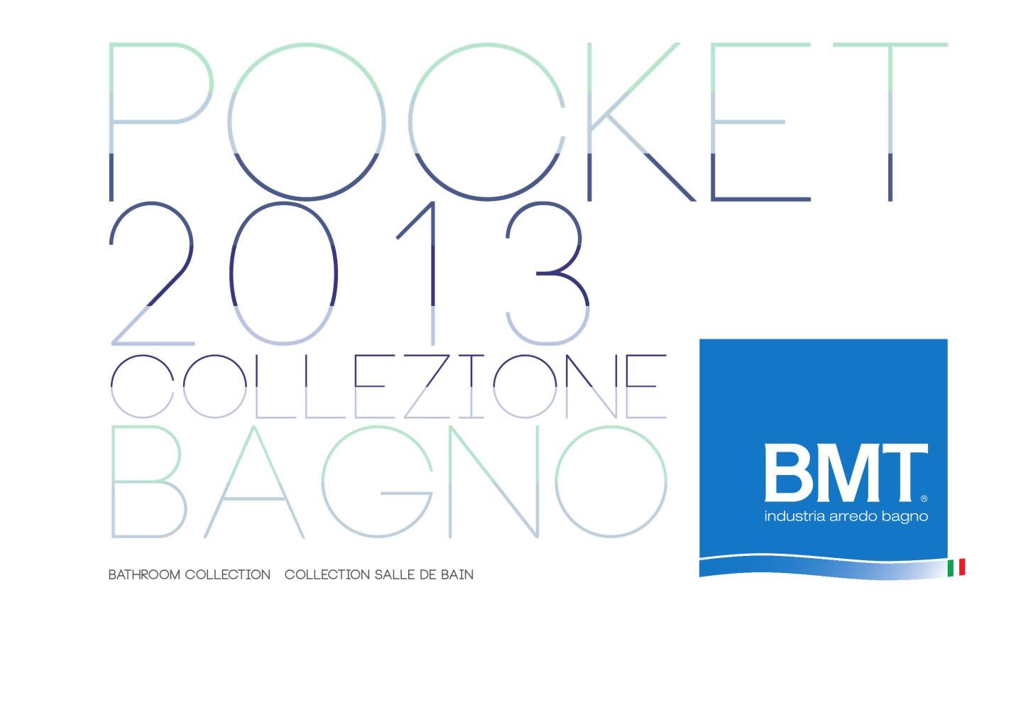 Bmt Industria Arredo Bagno.Cataloghi Riepilogativo Moderno Pocket 2013 Bmt Bagni Catalogo