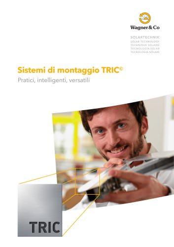 Sistemi di montaggio TRIC - pratici, intelligenti, versatili