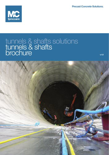 Tunnels and Shafts