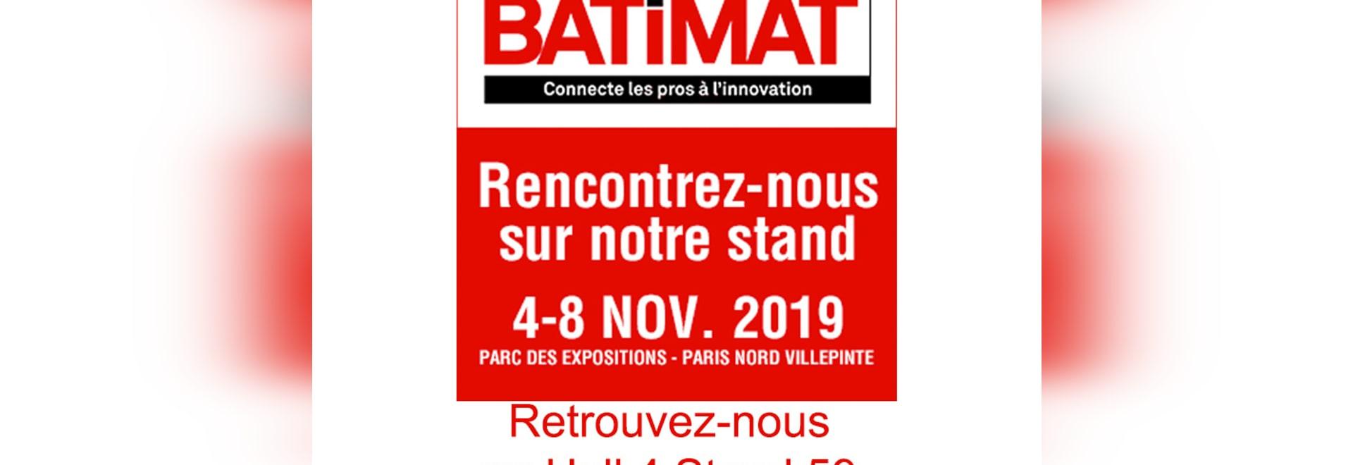 Show BATIMAT a Villepinte a Paris Hall 4 E59