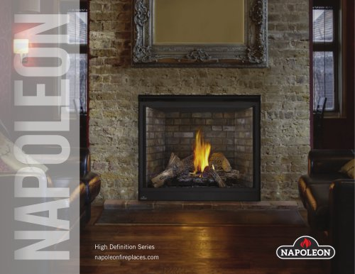 The High Definition Series Gas Fireplaces.