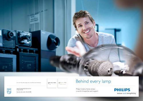 Behind every lamp - Philips Cinema Xenon lamps - a world of expertise and support