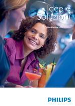 Idee e Soluzioni - Philips Lighting ? Marzo 2013