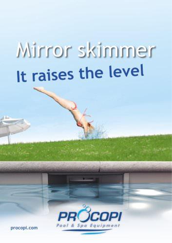 Mirror skimmer 2011