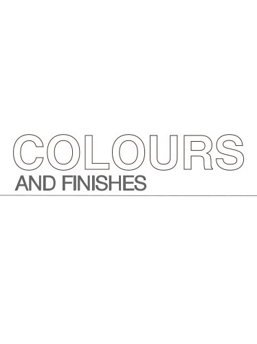 COLOURS & FINISHES