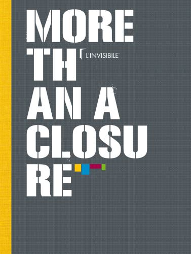 more than a closure