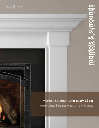 Mantels & surrounds to fit any style