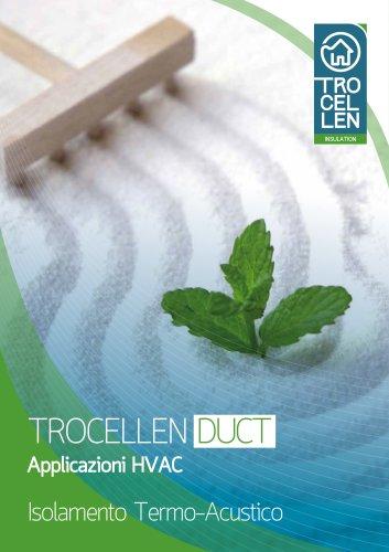 Trocellen DUCT - Applicazioni HVAC - ISOLAMENTO TERMO-ACUSTICO