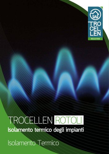 Trocellen ROTOLI - l'Isolamento termico degli IMPIANTI