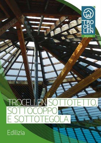 TROCELLEN - Sottotetto, Sottocoppo, Sottotegola - Ediizia