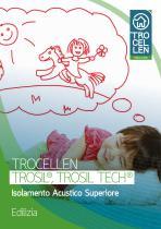 Trosil® Trosil Tech® - Isolamento Acustico Superiore