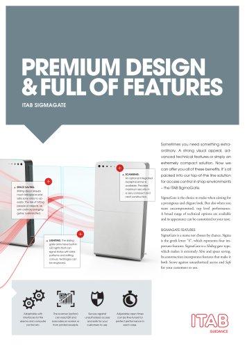 PREMIUM DESIGN & FULL OF FEATURES