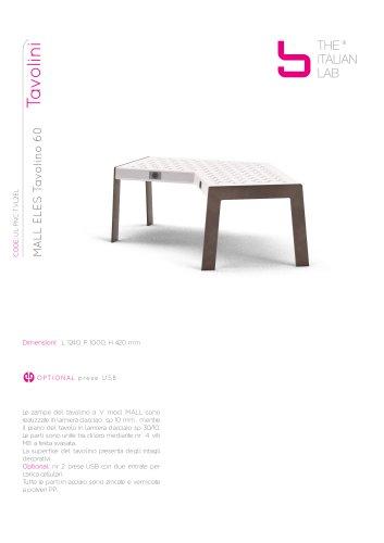 MALL ELES Tavolino 60 Tavolini