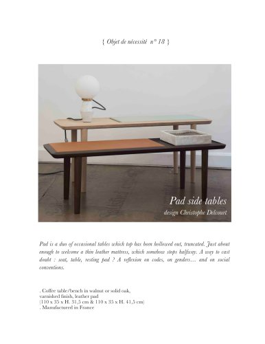 Pad side tables