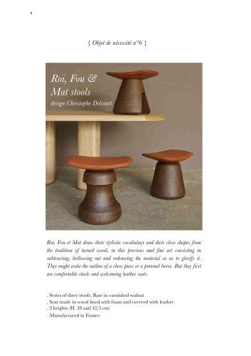 Roi, Fou & Mat stools