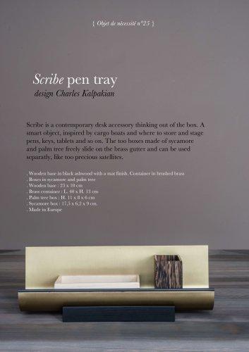 Scribe pen tray