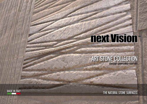 Next Vision- Art Stone Collection