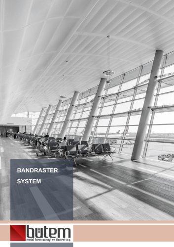 Bandraster System