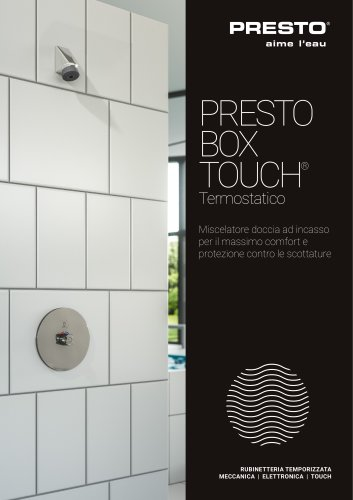 PRESTO BOX TOUCH® Termostatico