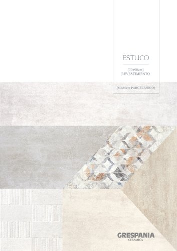 ESTUCO-Wall Tiles+Porcelain Tiles