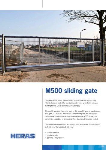 M500 sliding gate