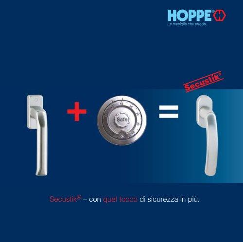 HOPPE Secustik® - con quel tocco di sicurezza in piú