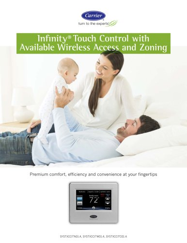 Infinity® Touch Control with Available Wireless Access and Zoning