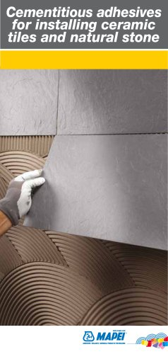 Cementitious Adhesives for installing Ceramic Tiles ad Natural stone