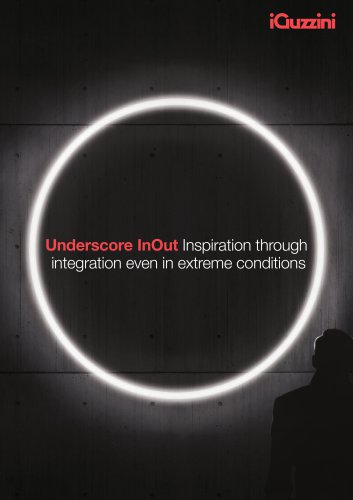 Underscore InOut Inspiration through integration even in extreme conditions