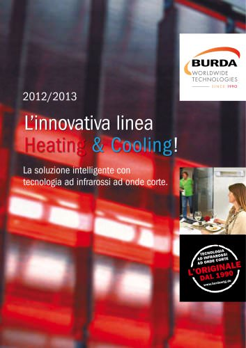 L'innovativa linea Heating & Cooling!