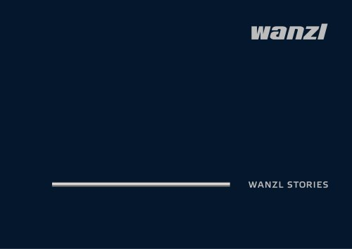 WANZL STORIES