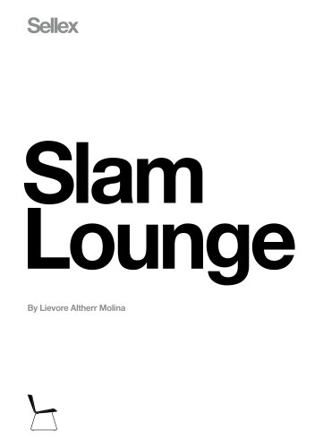 SLAM Lounge Chair