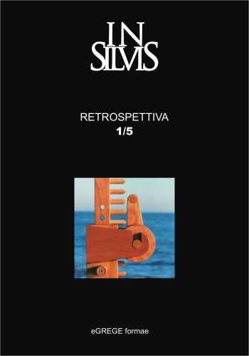 Insilvis, Retrospettiva 1