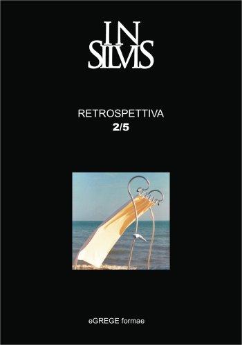 Insilvis, Retrospettiva 2