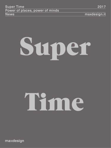 Super Time - Power of places, power of minds - News