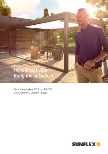Bring the outside in - Sliding System SF 20 from SUNFLEX