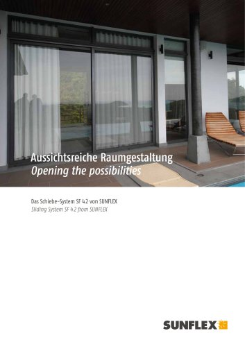 Opening the possibilities - Sliding System SF 42 from SUNFLEX