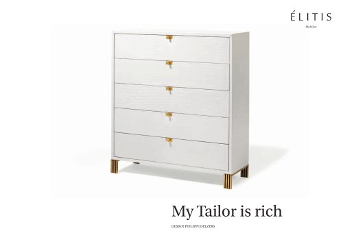 My tailor is rich