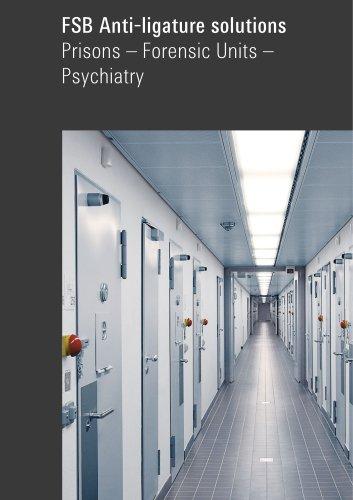 FSB Anti-ligature solutions Prisons – Forensic Units – Psychiatry