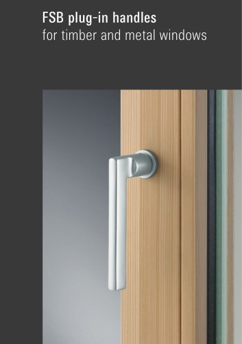 plug-in handles for timber and metall windows