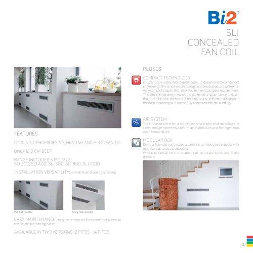 Bi2 - SLI CONCEALED FAN COIL