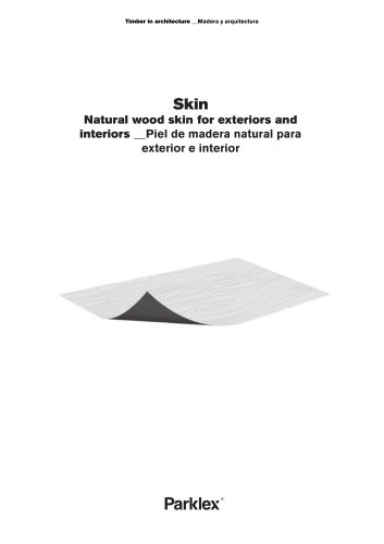 Skin Natural wood skin for exteriors and interiors
