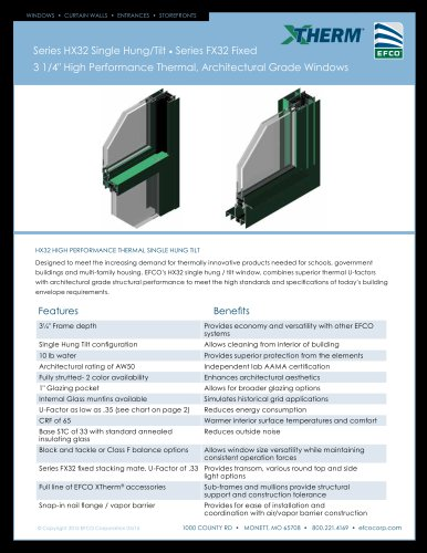 """Series HX32 Single Hung/Tilt • Series FX32 Fixed 3 1/4"""" High Performance Thermal, Architectural Grade Windows"""