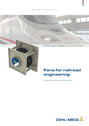 Fans for railroad engineering