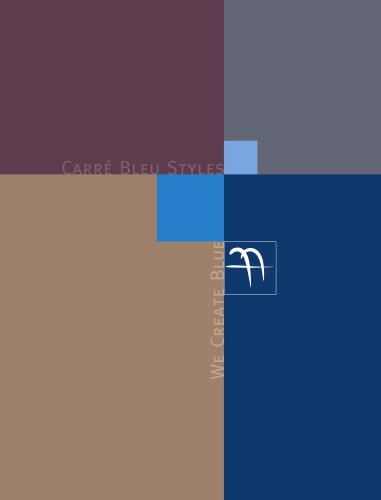 CARRE BLEU Styles, We create Blue