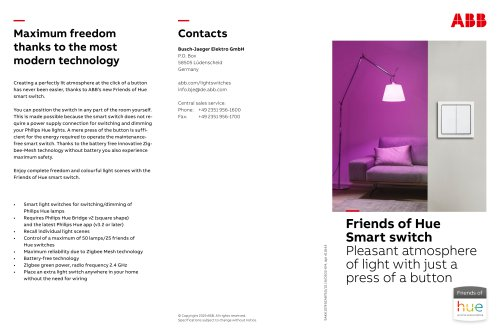 Friends of Hue Smart switch Pleasant atmosphere of light with just a press of a button