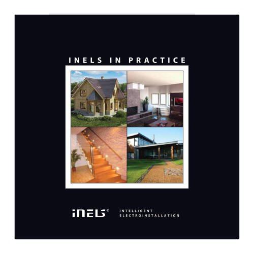 INELS in practice