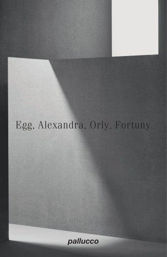 Egg, Alexandra, Orly, Fortuny