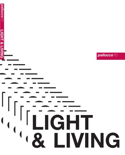 Light & Living second part Pallucco 2010